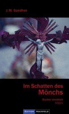 Im Schatten des Mönchs - Soedher, Jakob M.
