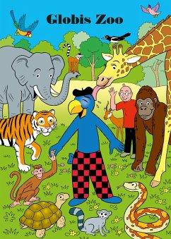 Globis Zoo (eBook, ePUB) - Strebel, Guido
