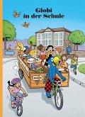 Globi in der Schule (eBook, ePUB)