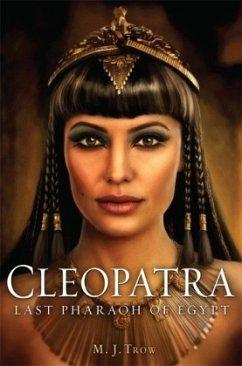 Cleopatra - Trow, M. J.