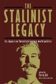 The Stalinist Legacy: Its Impact on Twentieth-Century World Politics