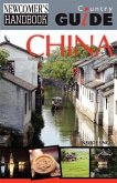 Newcomer's Handbook Country Guide for China 2nd Edition