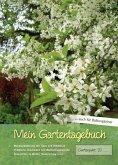 Mein Gartentagebuch - blütenreich -