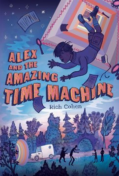 Alex and the Amazing Time Machine - Cohen, Rich