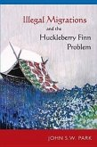Illegal Migrations and the Huckleberry Finn Problem