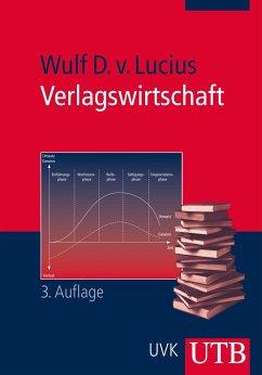 Verlagswirtschaft - Lucius, Wulf D. von