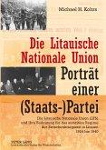 Die Litauische Nationale Union - Porträt einer (Staats-)Partei