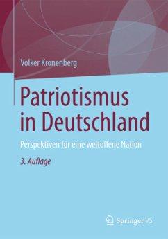 Patriotismus in Deutschland - Kronenberg, Volker