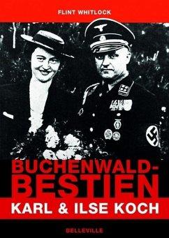 Buchenwald-Bestien - Whitlock, Flint