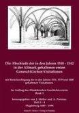 Die Abschiede der in den Jahren 1540-1542 in der Altmark gehaltenen ersten General-Kirchen-Visitationen.