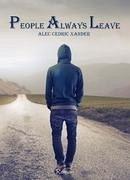People Always Leave - Xander, Alec Cedric