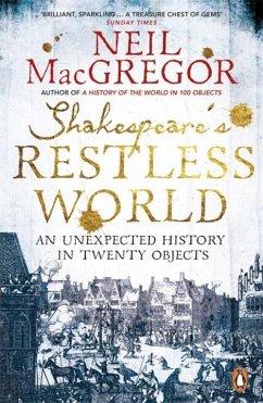 Shakespeare's Restless World - MacGregor, Neil