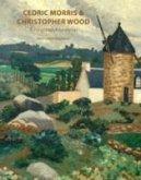 Cedric Morris & Christopher Wood