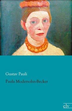 Paula Modersohn-Becker - Pauli, Gustav