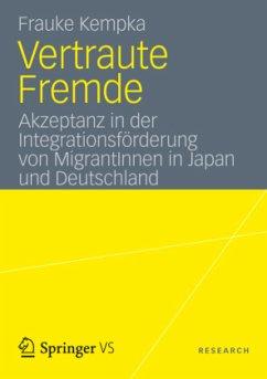 Vertraute Fremde - Kempka, Frauke