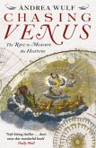 Chasing Venus : The Race to Measure the Heavens
