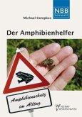 Der Amphibienhelfer