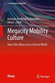 Megacity Mobility Culture