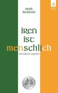 Iren ist menschlich - Jischinski, Mark