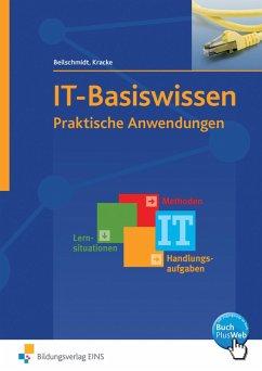 IT-Basiswissen Arbeitsheft - Beilschmidt, Linus; Kracke, Peter A.
