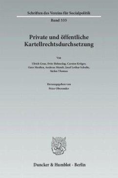 Private und öffentliche Kartellrechtsdurchsetzung