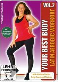 Your Best Body - Latin Aerobic Workout, Vol. 2