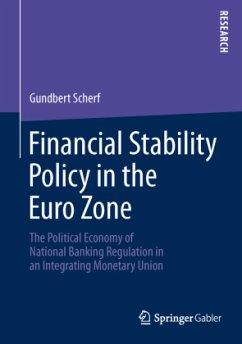 Financial Stability Policy in the Euro Zone - Scherf, Gundbert