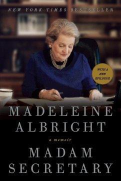 Madam Secretary - Albright, Madeleine