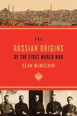 Russian Origins of the First World War