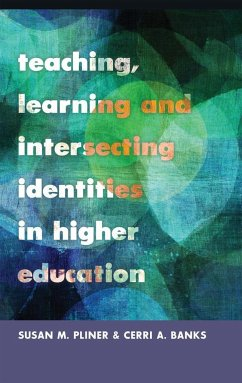 Teaching, Learning and Intersecting Identities in Higher Education