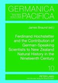 Ferdinand Hochstetter and the Contribution of German-Speaking Scientists to New Zealand Natural History in the Nineteenth Century