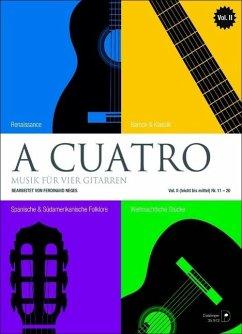 A cuatro - Musik für 4 Gitarren Band 2 (leicht ...