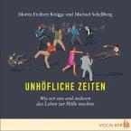 Unhöfliche Zeiten, 1 Audio-CD