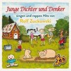 Junge Dichter und Denker singen und rappen Hits von Rolf Zuckowski, 1 Audio-CD