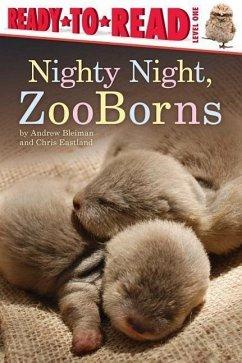 Nighty Night, Zooborns - Bleiman, Andrew; Eastland, Chris