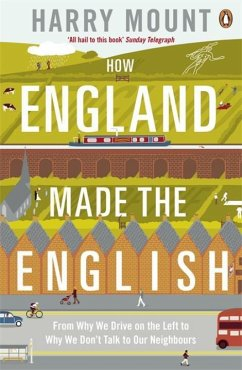 How England Made the English - Mount, Harry