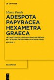 Adespota Papyracea Hexametra Graeca (APHG). Volume I