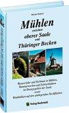 Mühlen zwischen oberer Saale und Thüringer Becken