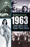 1963: That Was the Year That Was