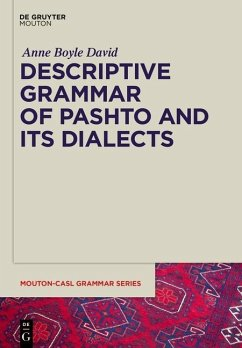 Descriptive Grammar of Pashto and Its Dialects - David, Anne Boyle