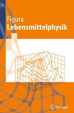Lebensmittelphysik - Figura, Ludger O.