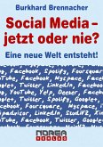Social Media - jetzt oder nie? (eBook, ePUB)