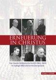 Erneuerung in Christus / Schriften des Archivs des Erzbistums München und Freising Bd.16