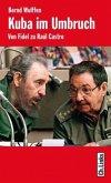 Kuba im Umbruch (Mängelexemplar)