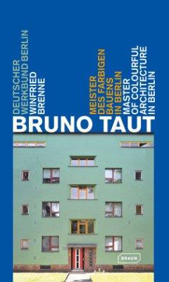 Bruno Taut - Brenne, Winfried