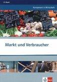 Kompetent in Wirtschaft. Markt und Verbraucher
