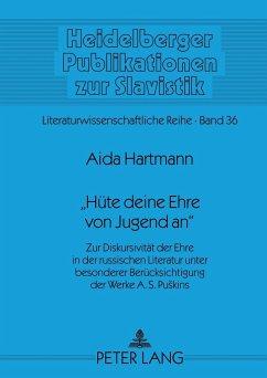 «Hüte deine Ehre von Jugend an» - Hartmann, Aida