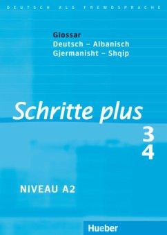 Schritte plus 3+4. Glossar Deutsch-Albanisch - Fjalorth Gjermanisht-Shqip