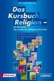Das Kurchbuch Religion - ein Bestseller des modernen Religionsunterrichts (eBook, PDF)