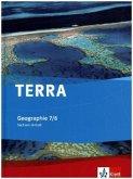 TERRA Geographie für Sachsen-Anhalt - Ausgabe für Sekundarschulen u. Gymnasien Schülerbuch 7./8. Klasse